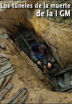Documental: Los túneles de la muerte de la IGM