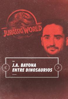 J. A. Bayona entre dinosaurios