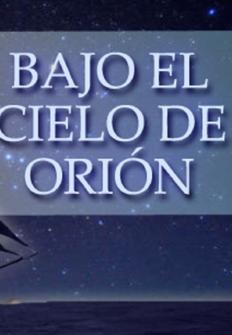 Bajo el cielo de Orión