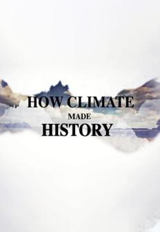 Cómo el clima cambió la historia