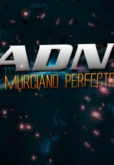 ADN, el murciano perfecto